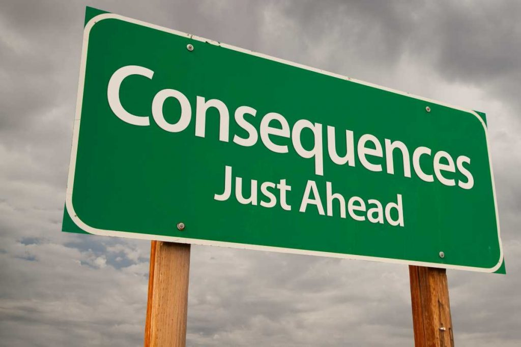 road sign that says consequences just ahead