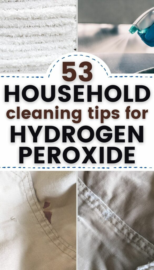 """Pin text reads """"53 Household cleaning uses for hydrogen peroxide."""" Image #1 is a stack of bright white towels; Image #2 is hydrogen peroxide spray being used on surfaces; Image #3 is a pair of shorts with a blood stain on it (before); Image #4 is the same pair of shorts after using these hydrogen peroxide hacks"""