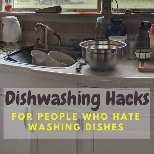 Image title reads 'Dishwashing hacks for people who hate washing dishes.' Background image shows a kitchen counter and sink overflowing with dishes