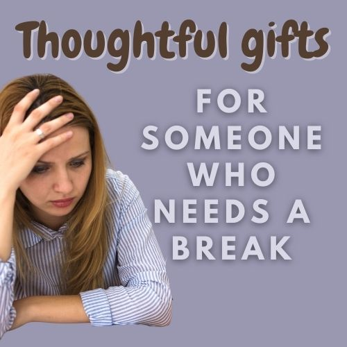 """Text reads """"Thoughtful gifts for someone who needs a break."""" Image of an overwhelmed woman with her hand on her head. Background is a light purple color"""